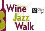 6th Annual Sierra Madre Wine & Jazz Walk October 8th