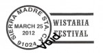Special Sierra Madre Postal Cancellation For Wistaria Festival, 30 Days Following