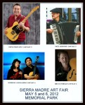 Sierra Madre Art Fair 2012 - Music On The Main Stage Lineup